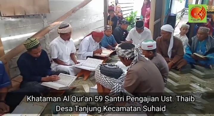 59 Santri Khataman Al Qur'an di Desa Tanjung Kecamatan Suhaid